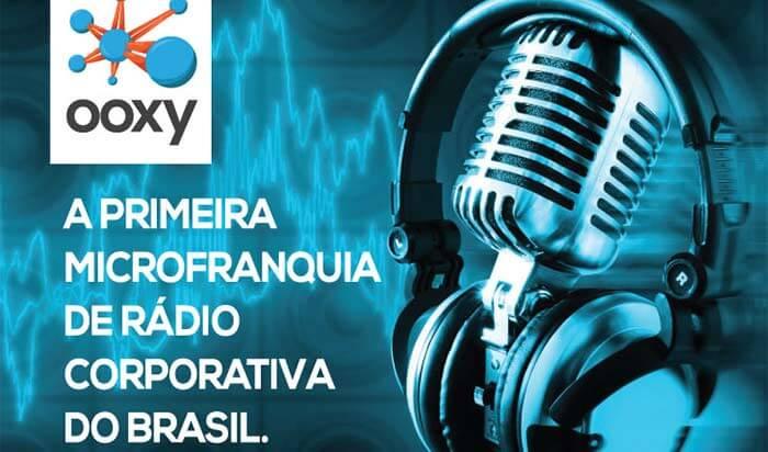 Franquias de Comunicação, Informática e Eletrônicos: FRANQUIAOOXY RÁDIO INDOOR