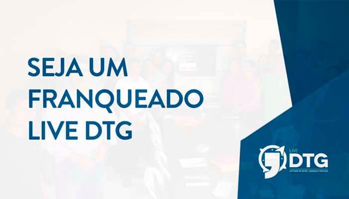 Franquias até 50 mil: FRANQUIA LIVE DTG