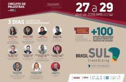 Veja os destaques para o Brasil Sul Franchising