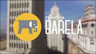 Conheça a Franquia Barela